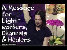 A Message for Lightworkers, Channels & Healers ∞The Arcturian Council, Channeled by Daniel Scranton ————————————————————— My interview on Beyond the Ordin. Best Relationship, Spiritual Quotes, Healer, Helping Others, Feel Better, Awakening, Life Is Good, Something To Do, Channel