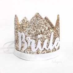 Bachelorette party glitter crown tiara by Kichi queen! Yesss @GolddennGoddess