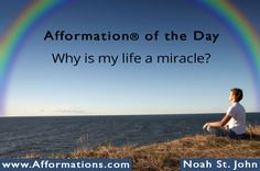 #AfformationoftheDay : Why is my life a miracle? Life is a miracle. You are a unique expression of this purposeful miracle. Think of how GREAT that makes you. Live big. You are not here to dwell within the basement of your potentiality. #AOTD #noahstjohn #afformations #liveyourDREAMsummit #motivationalquotes #affirmations #inspirationalquotes