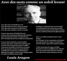 La Pensée Du Jour: AVEC DES MOTS....(Louis Aragon) Louis Aragon, Vanitas Vanitatum, French Language, Quotations, Films, Passion, France, Thoughts, Quotes