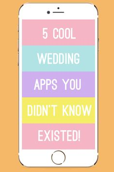 5 Cool Wedding Apps You Didn't Know Existed must have apps iphone