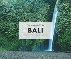 Top waterfalls in Bali - accommodation around them.