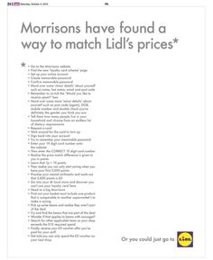 Lidl has poked fun at Morrisons' price-matching pledge, announced to some fanfare on Thursday October), with its latest stab at reactive advertising. Lidl, Patagonia Brand, Copy Ads, Find A Match, Great Ads, Guerilla Marketing, Morrisons, Do It Right, Advertising Campaign