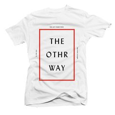 """The way"" typo tee"