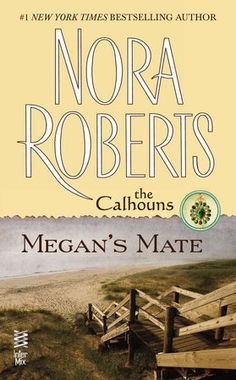 """Read """"Megan's Mate The Calhouns"""" by Nora Roberts available from Rakuten Kobo. A woman scorned by love finds a man who reawakens her heart in the final novel in the Calhouns series from New York T. Books To Buy, Books To Read, Nora Roberts Books, Christian Films, Buying Books Online, Page Turner, Book Show, Historical Fiction, Romance Novels"""