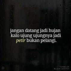 best kata hujan images in quotes quotes rindu cinta quotes