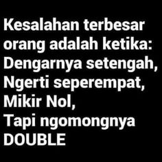 New Quotes Indonesia Perpisahan Teman 51 Ideas Ego Quotes, Strong Quotes, People Quotes, Life Quotes, Sarcastic Quotes, Jokes Quotes, Funny Quotes, The Words, Soekarno Quotes