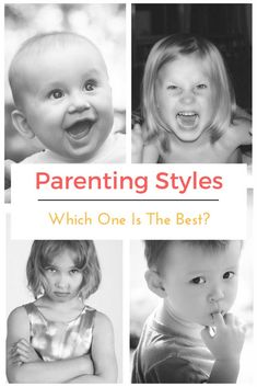 Parenting Styles: Which One Is The Best?