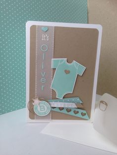 Card to welcome Oliver!  (SU- ).  (Pin#1: Babies...:  Pin+: Vellum).                                                                                                                                                      More