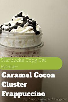 copycat recipe for the Starbucks' caramel cocoa cluster frappuccino!