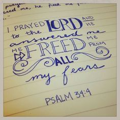 Possible verse to be tattoo psalm 34:4