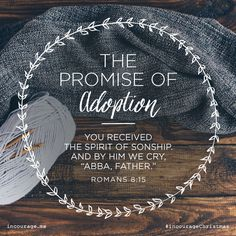 """Day 19 - The Promise of Adoption // You received the Spirit of sonship. And by Him we cry """"Abba Father."""" Romans // 25 Days of Christmas Promises by incourage Bible Verses Quotes, Encouragement Quotes, Bible Scriptures, New York Tipps, Abba Father, Favorite Bible Verses, Walk By Faith, Gods Promises, Christen"""