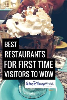 Best Disney World Restaurants For First Time Visitors
