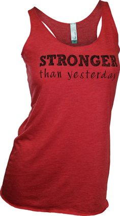 Stronger than yesterday tank top. workout tank. gym by missFITTE