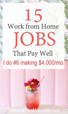 Are you looking for ways to make money from home? Consider these 15 legitimate jobs that pay well from people who are doing it today. There is a success story behind each one and you can find out how much you can earn and how to get started. See how I make over $4,000 a month with number 6. #workfromhomejobs #makemoneyfromhome