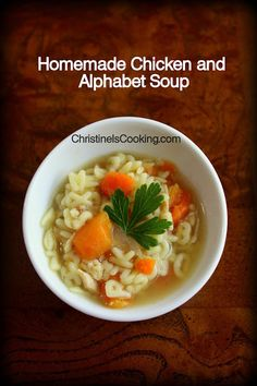 Quick Homemade Chicken and Alphabet Soup (OAMC)