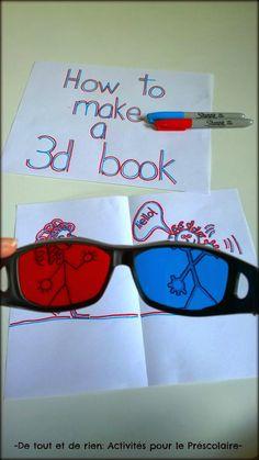De tout et de rien: Activités pour le Préscolaire: How to make a 3D book or how does 3D work? Comment fonctionne le tridimensionnel ou comment créer un livre 3D! de-tout-et-de-rien-caroline.blogspot.com