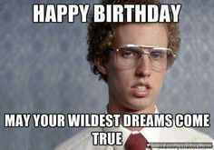 f226cbe16f82186a1d51a0c557d7133f happy birthday meme birthday sayings happy birthday meme funny birthday meme happy birthday images