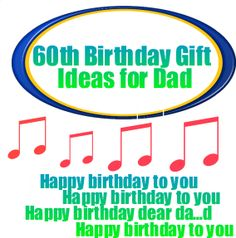 60th Birthday Gift Ideas for Dad