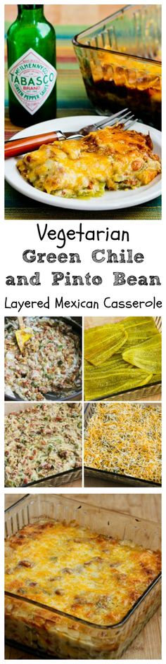 You'll love this Vegetarian Green Chile and Pinto Bean Layered Mexican Casserole for Cinco de Mayo, for Meatless Monday, or just for a delicious family dinner! [from KalynsKitchen.com]