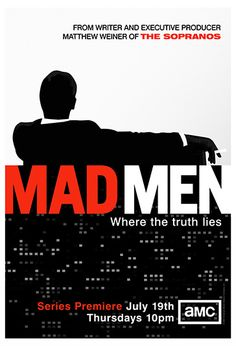 Mad Men Posters - Mad Men Posters Photo Gallery. Season 1 Poster http://blogs.amctv.com/photo-galleries/mad-men-posters/season-1-poster.php
