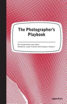 The Photographer's Playbook: 307 Assignments and Ideas - The Nile