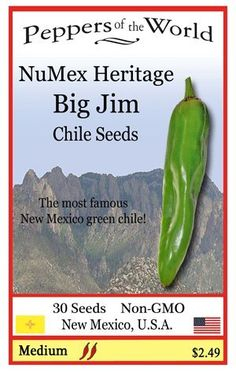 Big Jim Green Chile Seeds - Heritage Variety - 30 Seeds From New