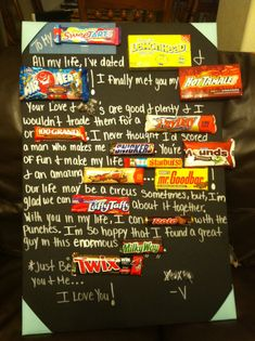 Candy bar poem I made for my Boyfriend:) for our 2yr anniversary