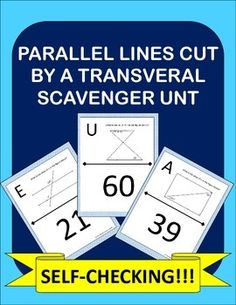 Parallel Lines Cut By A Transversal made fun! Instead of doing another boring worksheet, try a scavenger hunt and get the kids out of their seats and moving around! My students are always highly engaged when I use a scavenger hunt!This product consists of 10 geometry problems in which students must find the value of x in a figure.