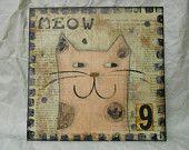 Meow 5 - original mixed media - WALL HANGING. $35.00, via Etsy.