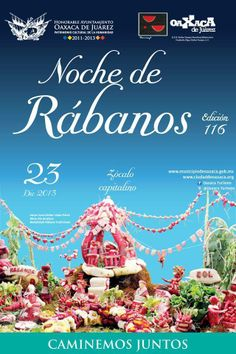 Noche de Rábanos - Radish Night Dec. 23