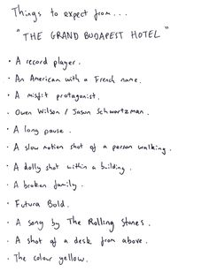 hotel quotes Things to expect from The Grand Budapest Hotel. See if it lives up to expectations. Showing at the UWM Theatre on August at and August at Easy To Love, My Love, French Names, Poetry Journal, Wes Anderson Movies, Grand Budapest Hotel, Film Stills, Concert Posters, Sad Quotes