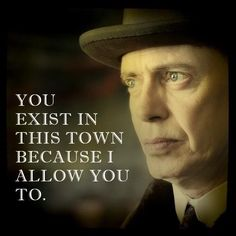 Boardwalk Empire, how I feel at school. Badass Movie, I Movie, Nucky Thompson, Steve Buscemi, Hbo Series, Atlantic City, Me Tv, Movie Quotes, Tv Quotes