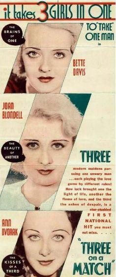 1932: Three on a Match starring Joan Blondell, Ann Dvorak and Bette Davis