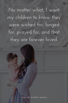 Looking for the baby quotes or mother and child quotes? Then check out these awesome a love for a child quotes and sayings. Looking for the baby quotes or mother and child quotes? Then check out these awesome a love for a child quotes and sayings. Love My Kids Quotes, Cute Baby Quotes, My Children Quotes, Baby Girl Quotes, Mommy Quotes, Son Quotes, Daughter Quotes, Family Quotes, Life Quotes
