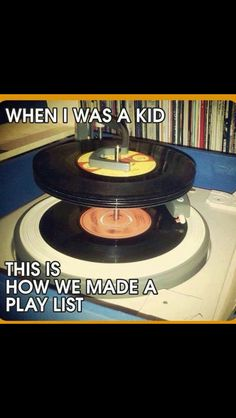 When I was a kid this is how we made a playlist