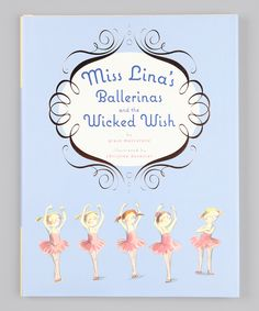 Miss Lina's Ballerinas and the Wicked Wish Hardcover. Another cute one by this author