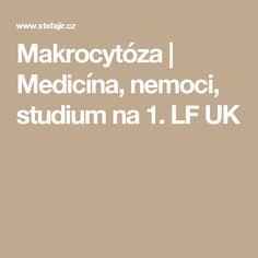 Makrocytóza | Medicína, nemoci, studium na 1. LF UK