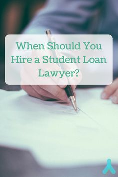 Student loan lawyers are only needed in special cases. Hear more about these scenarios here!