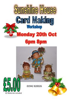 Card making workshop with Carol on Monday Evening 6pm 8pm £5.00 and all materials included.