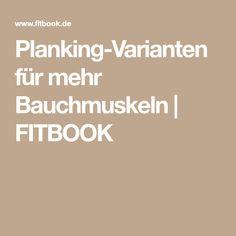 Planking-Varianten für mehr Bauchmuskeln | FITBOOK