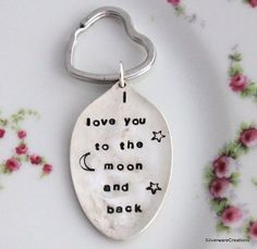 I LOVE YOU To The Moon and Back Spoon Key by SilverwareCreations, $14.00