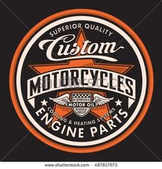 Find Motorcycle Typography Tshirt Graphics Vectors stock images in HD and millions of other royalty-free stock photos, illustrations and vectors in the Shutterstock collection. Moto Logo, Motos Vintage, Motorcycle Logo, Harley Davidson Logo, Vintage Metal Signs, Garage Art, Vintage Labels, Logo Design, Photos