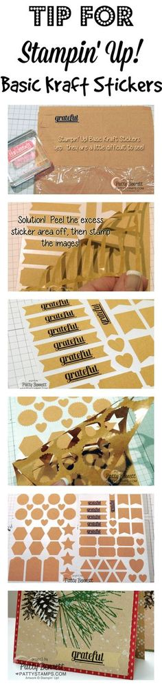 Great Tip for using the Stampin' Up! Basic Kraft Stickers - peel off the surrounding sticker material first, then stamp! by Patty Bennett #stampinup #pattystamps