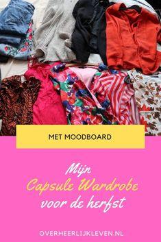 herfst capsule wardrobe 2020 najaar wat is een capsule wardrobe? hoe begin je met een capsule wardrobe? zo ziet mijn capsule wardrobe eruit met moodboard inspiratie voor je outfit