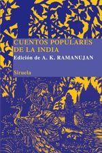 Cuentos populares de la India. A. K. Ramanujan.