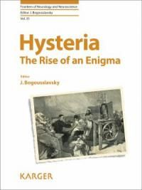 Hysteria [electronic resource] : the rise of an enigma /