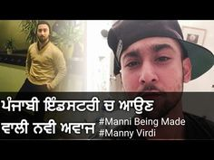 Upcoming Punjabi Singer In industry | New Singer coming soon 2017 | Manny verdi | Manni Being Made - YouTube