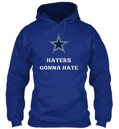 Dallas Cowboys Haters Gonna Hate