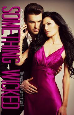 Something Wicked | Teresa Mummert | June 2014 | #romance #erotica #bdsm #adult